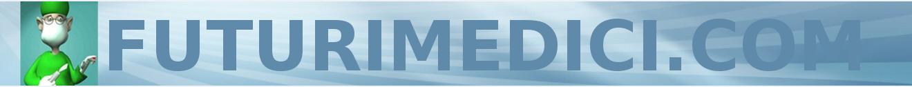 FuturiMedici.com. Il portale degli studenti in Medicina e Chirurgia